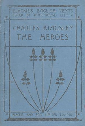 Kingsley's Heroes: Kingsley, Charles Rouse,