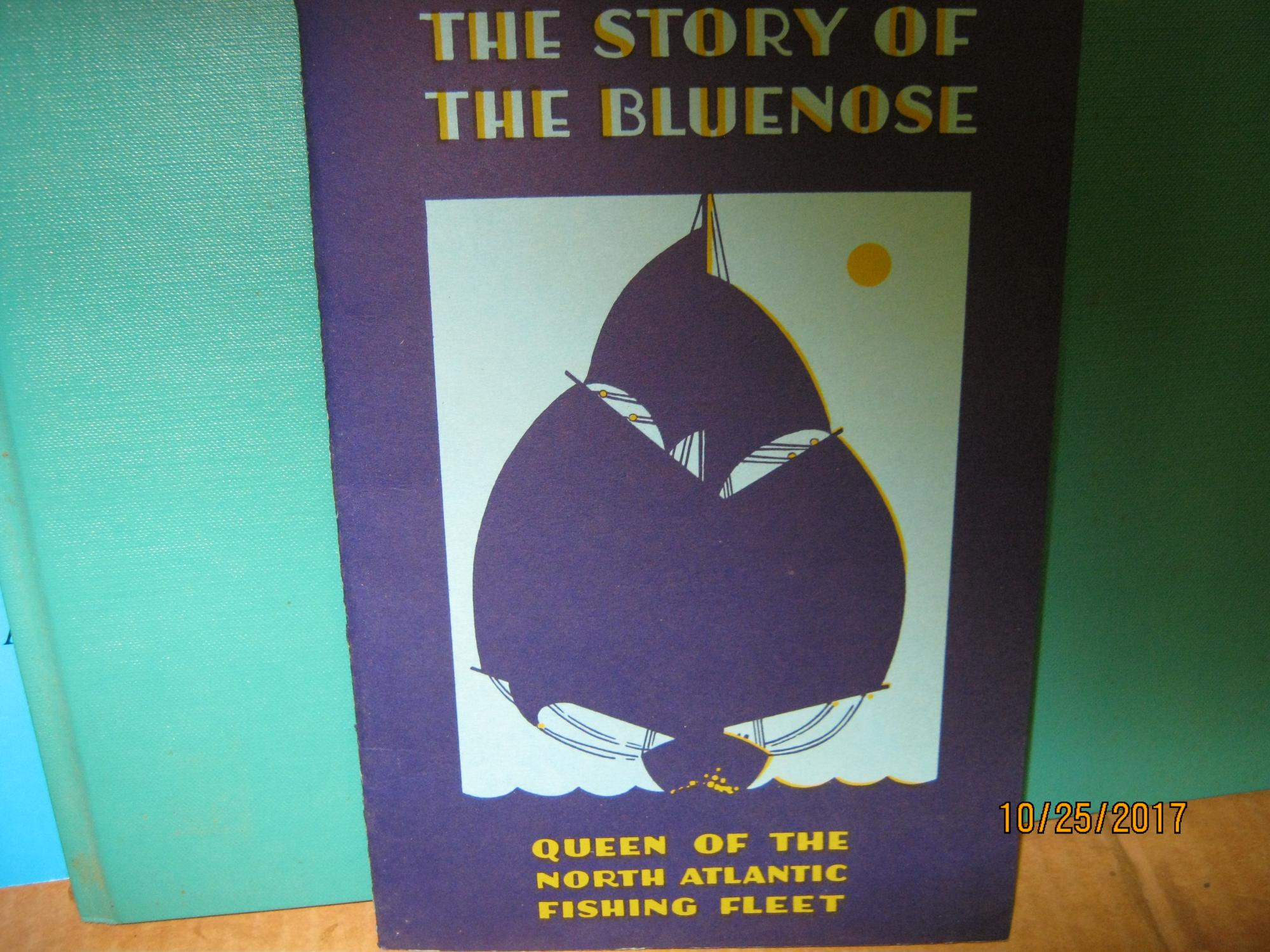 The Story of the Bluenose Queen of the North