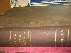 Treatise on Marine and Naval Architecture or: Griffiths, John W.