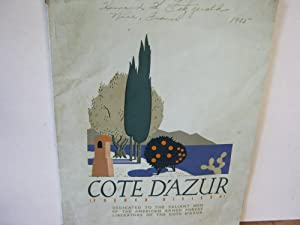 Cote d'Azur (French Rivera) Dedicated to the Valiant Men of the American Armed Forces Liberators ...