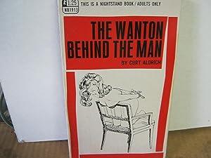 The Wanton Behind the Man Nb1913: Aldrich, Curt