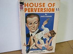 House of Perversion W-4: Kahler, Jack