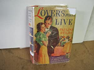 Lovers Must Live: Stiles, Pauline