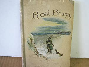 Royal Bounty; or, Evening Thoughts for King's Guests