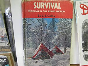 Survival Traing in Our Armed Services