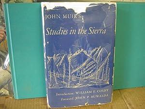 John Muir's Studies in the Sierra: Muir, John Introduction