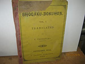Shogaku-Dokuhon Vol. 1 Translated By Y. Tsubouchi Bungakushi. Copyright 2545