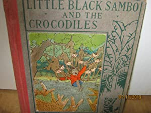 Little Black Sambo And The Crocodiles