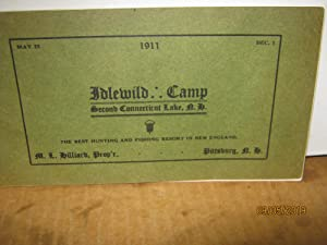 Idlewild Camp Second Connecticut Lake, N. H. May 25 1911 Dec. 1