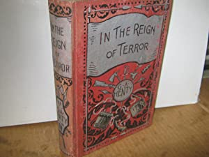 In The Reign Of Terror The Adventures Of A Westminster Boy