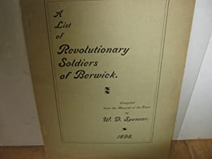 A List Of Revolutionary Soldiers Of Berwick.
