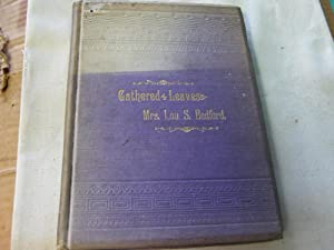 Gathered Leaves a Collection of Poems: Bedford, Mrs. Lou