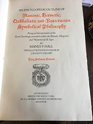 The Secret Teachings of All Ages 1928: Manly P. Hall