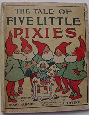 The Tale of 5 Little Pixies: J.H. Irvine