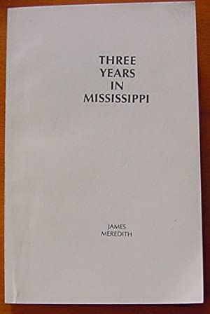 Three Years in Mississippi, Inscribed