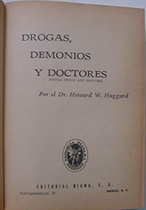 Devils, Dragons, and Doctors -in Spanish (Drogas, Demonios, Y Doctores), in jacket illustrated by ...