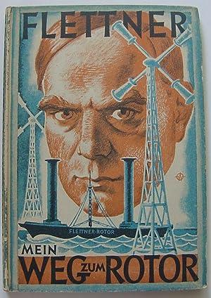 Mein Weg Zum Rotor, (The Story of: Flettner, Anton