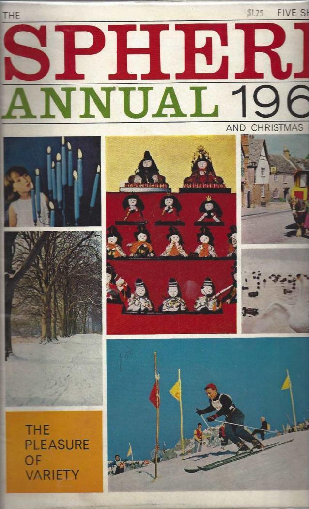 Sphere Annual 1965 and Christmas Number: The Pleasure of Variety, n/a