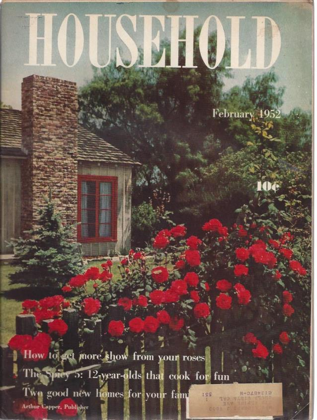 HOUSEHOLD February 1952 Roses, 12 Year Old Cooks, Two Good Homes