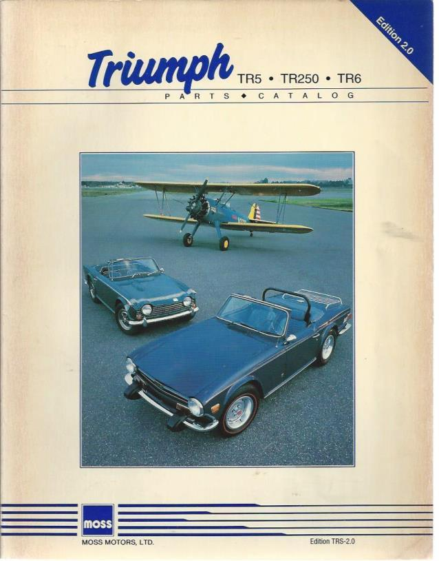 Triumph TR5, TR25, TR6, Parts Catalog (Edition 2.0), Moss