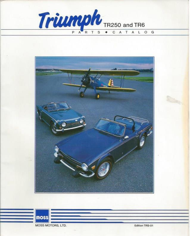 Triumph TR250 and TR6 Parts Catalog (Edition TRS-01), Moss