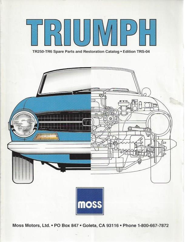 Triumph TR250 and TR6 Spare Parts and Restoration Catalog (Edition TRS-04), Moss