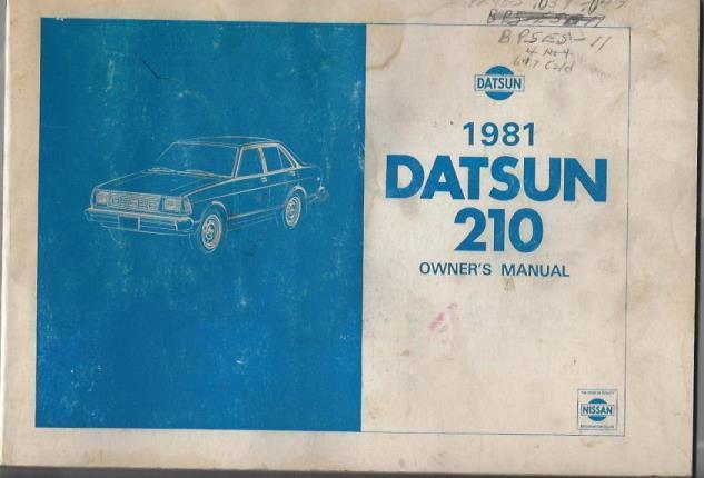 1981 Datsun Auto Brochure and 210 Owner's Manual, Datsun