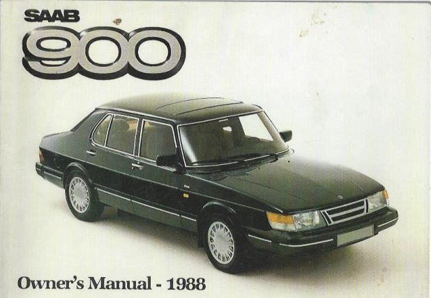 SAAB 900 Owner's Manual -- 1988 (US Edition 2, Nov. 1987), Saab