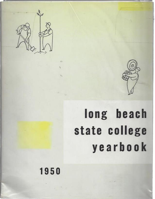 Forty-Niner, Long Beach State College Yearbook, 1950; Long Beach, California, Long Beach State University
