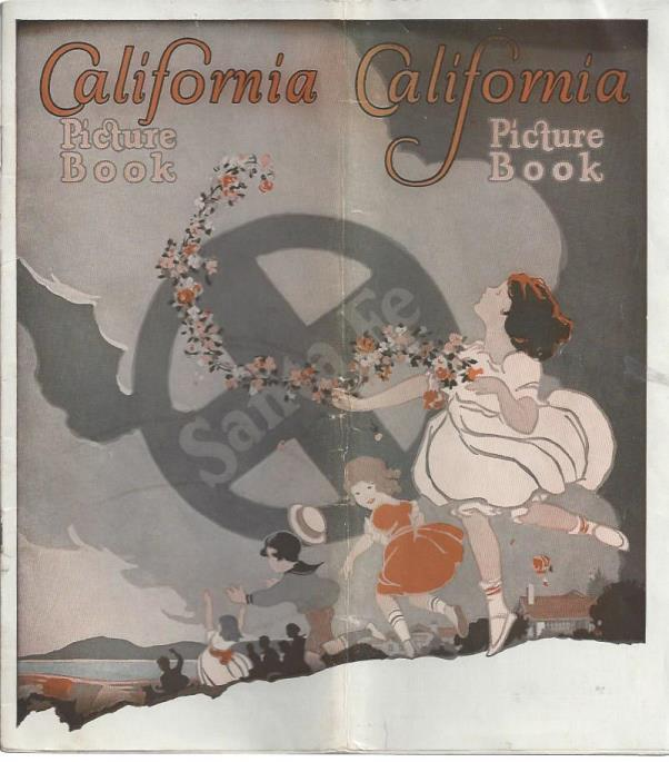 California Picture Book, February 1935. Just California, Atchison, Topeka & Santa Fe Railway Co.