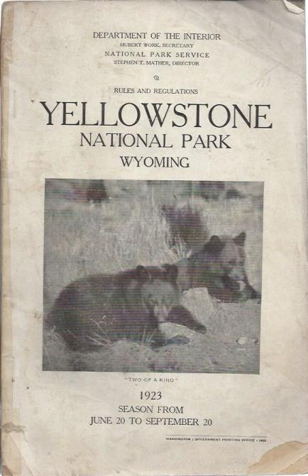 Yellowstone National Park, Wyoming: Rules and Regulations., National Park Service