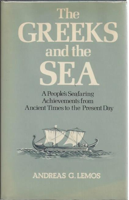 Greeks and the Sea, Lemos, Anna A.