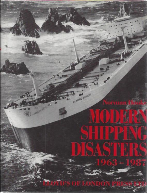 Modern Shipping Disasters, 1963-1987, Hooke, Norman