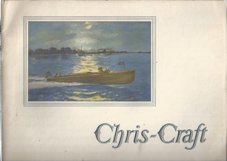Chris-Craft: The World's Finest Fleet of All Mahogany Motor Boats, Chris-Craft