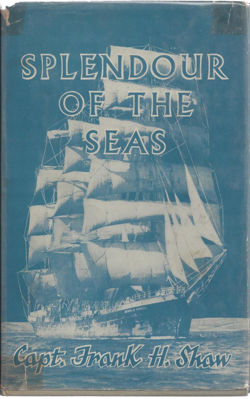 Splendour of the seas, SHAW, Frank Hubert