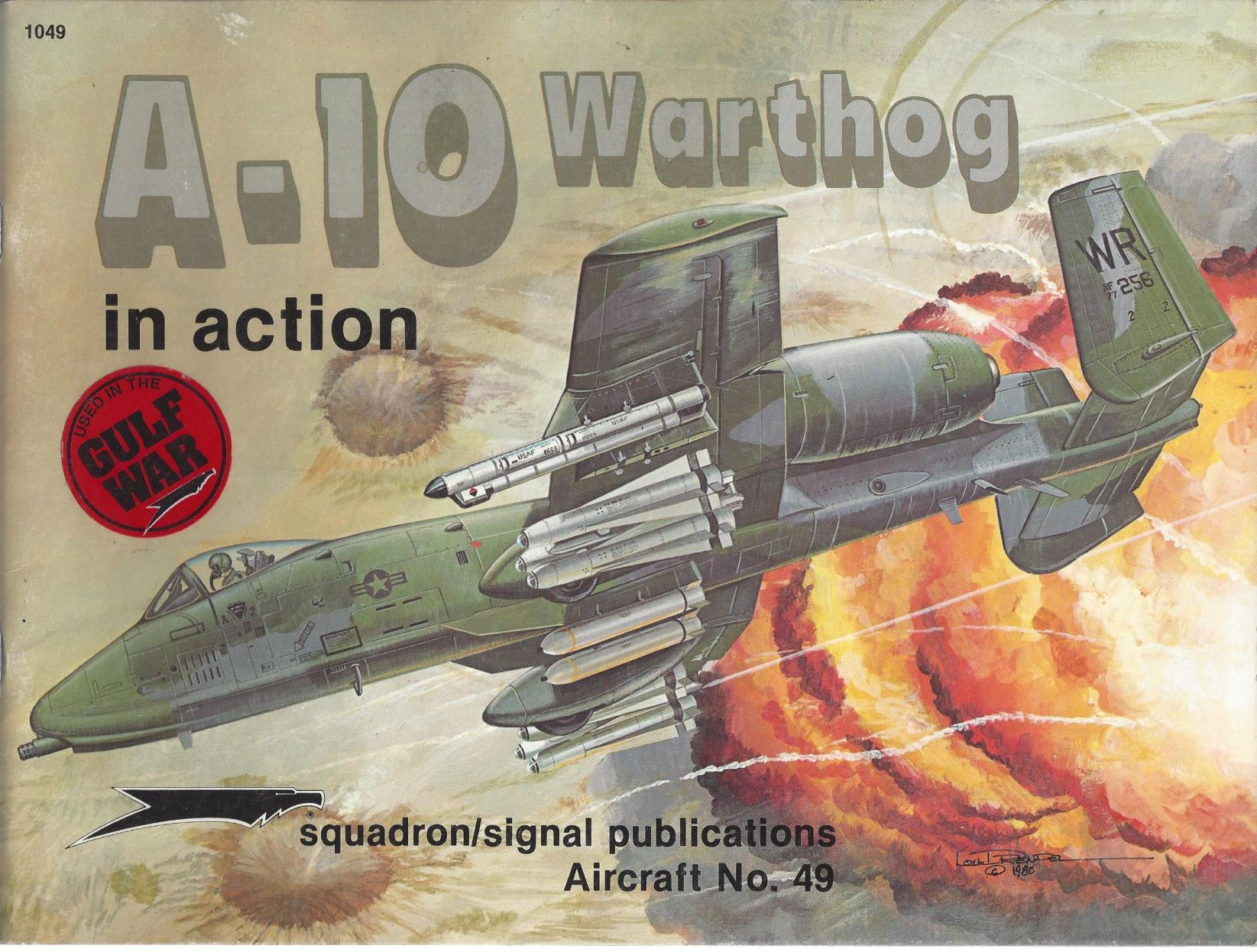 A-10 Warthog in Action - Aircraft No. 49, Drendel, Lou