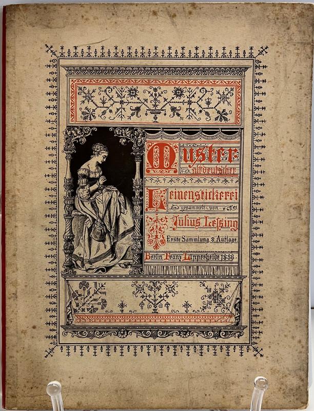 Muster Altdeutscher Leinenstickerei, Lessing, Julius