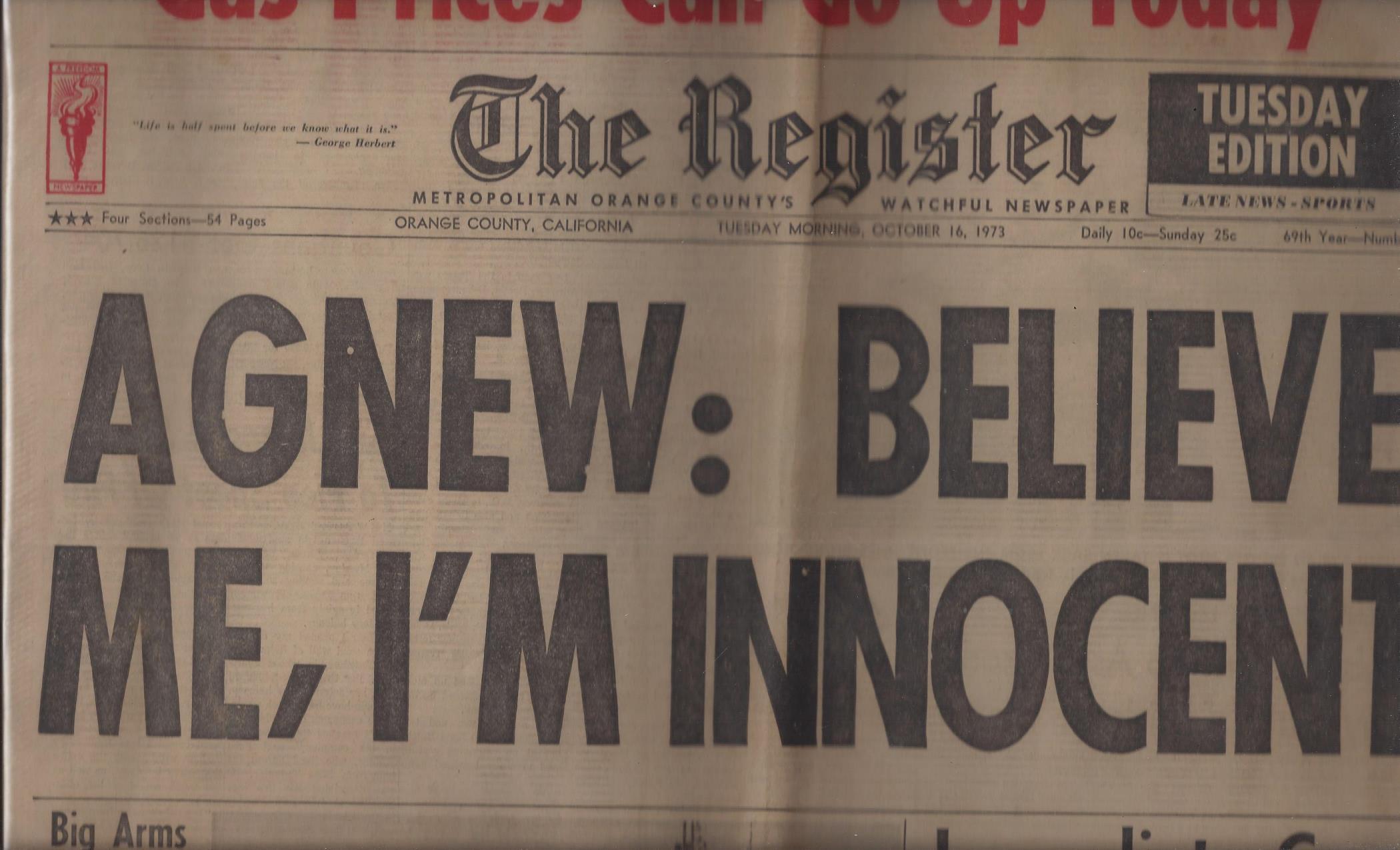 "The Register, Metropolitan Orange County's Watchful Newspaper: ""Agnew: Believe Me, I'm Innocent"" (Tuesday Morning, October 16, 1973), The Register (Orange County, CA)"