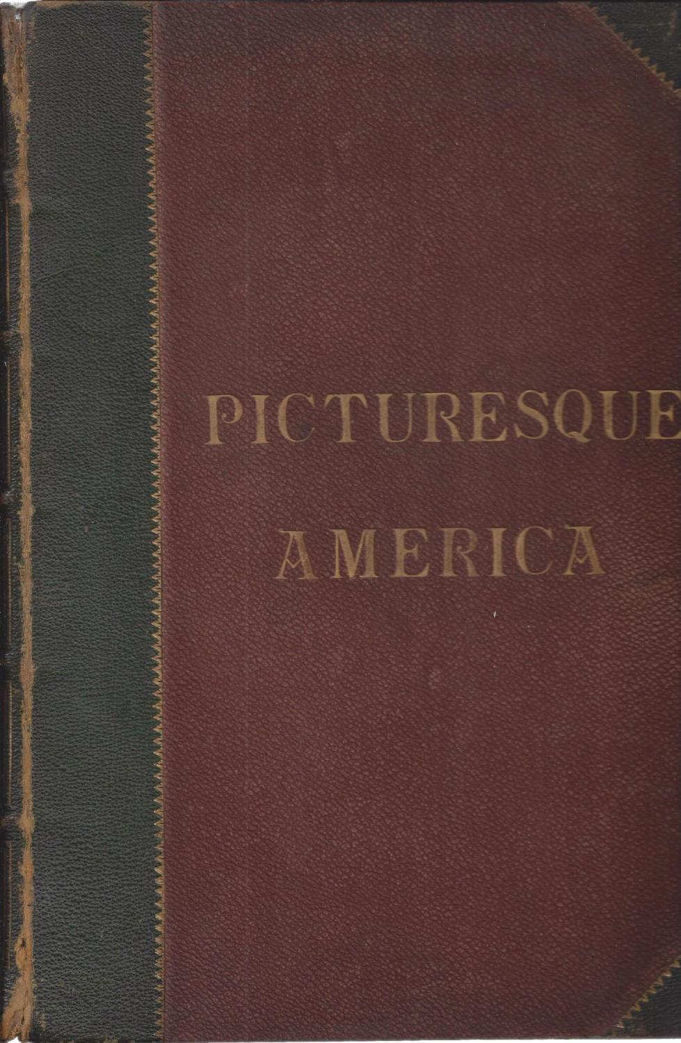 Picturesque America; or, The Land We Live In (VOLUME II ONLY), ed. William Cullen Bryant