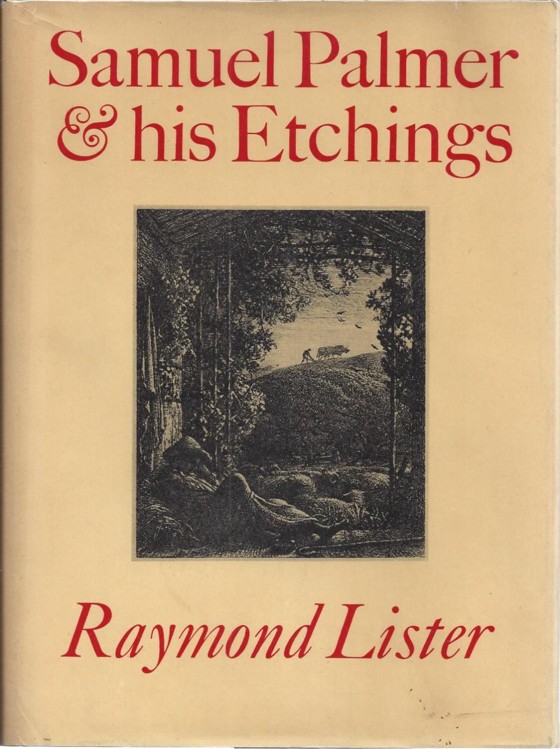 Samuel Palmer and His Etchings, Lister, Raymond