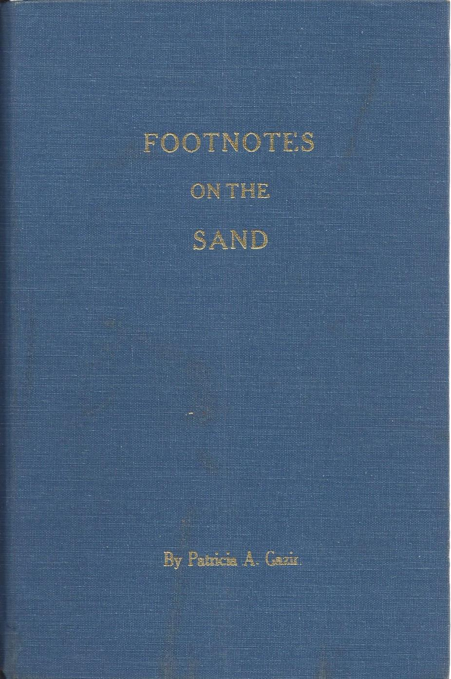 Footnotes on the Sand, Gazin Patricia A