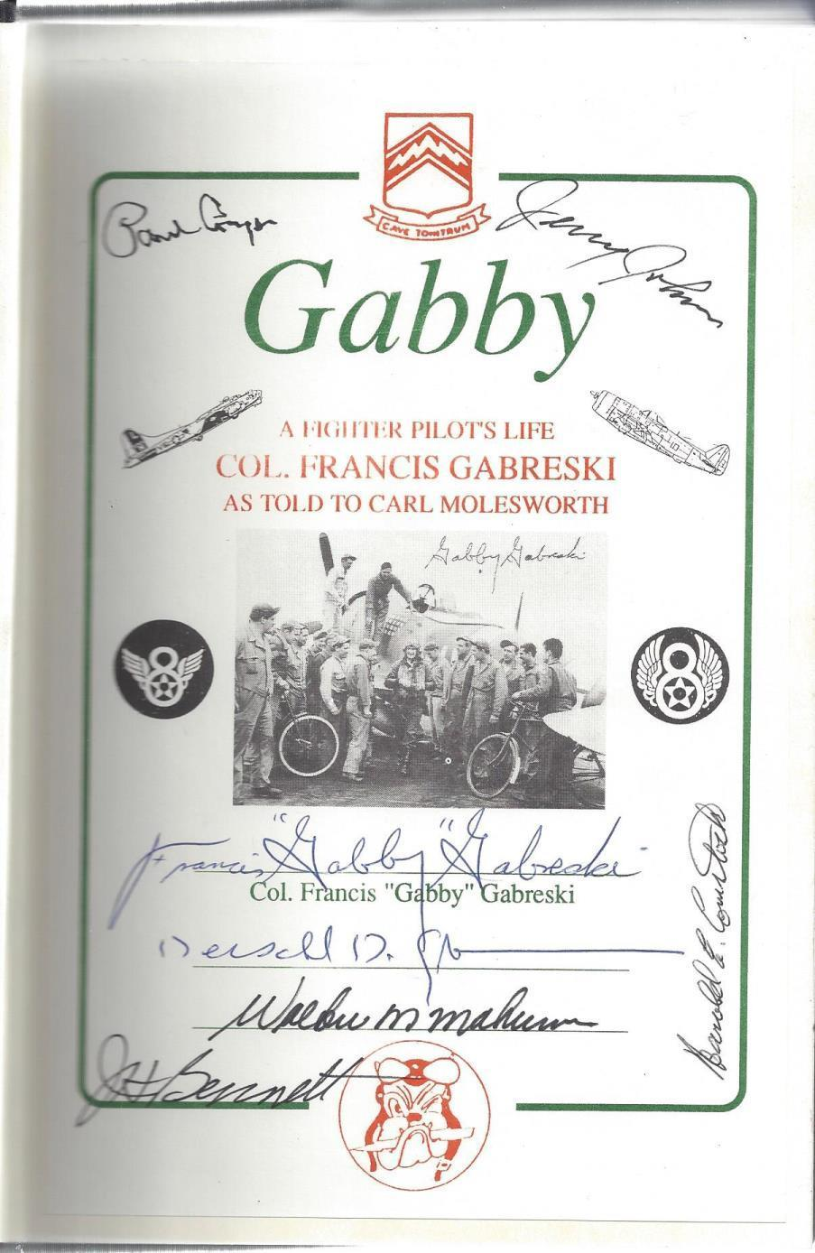 Gabby: A Fighter Pilot's Life: Frances Gabreski as told to, Molesworth, Carl