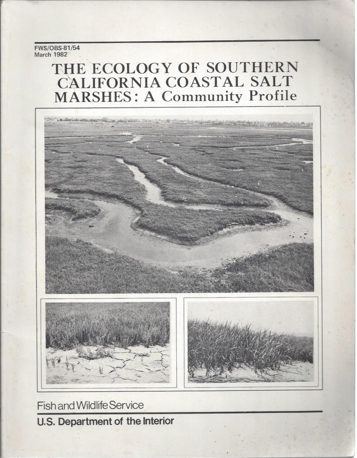 The Ecology of Southern California Coastal Salt Marshes: A community Profile, Unknown