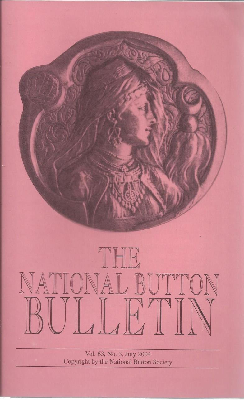 The National Button Bulletin Magazine: vol.63, no.3 (July, 2004), National Button Society