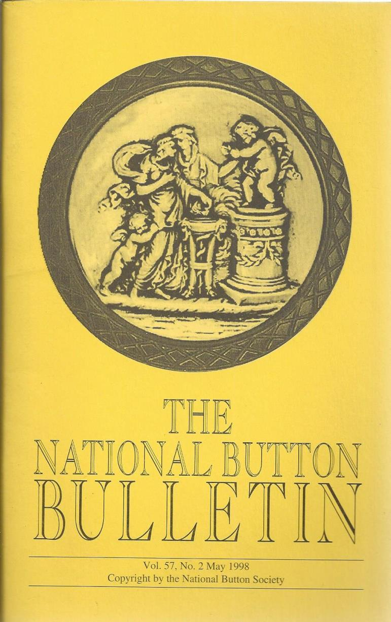 The National Button Bulletin Magazine: vol. 57, no.2 (May, 1998), National Button Society