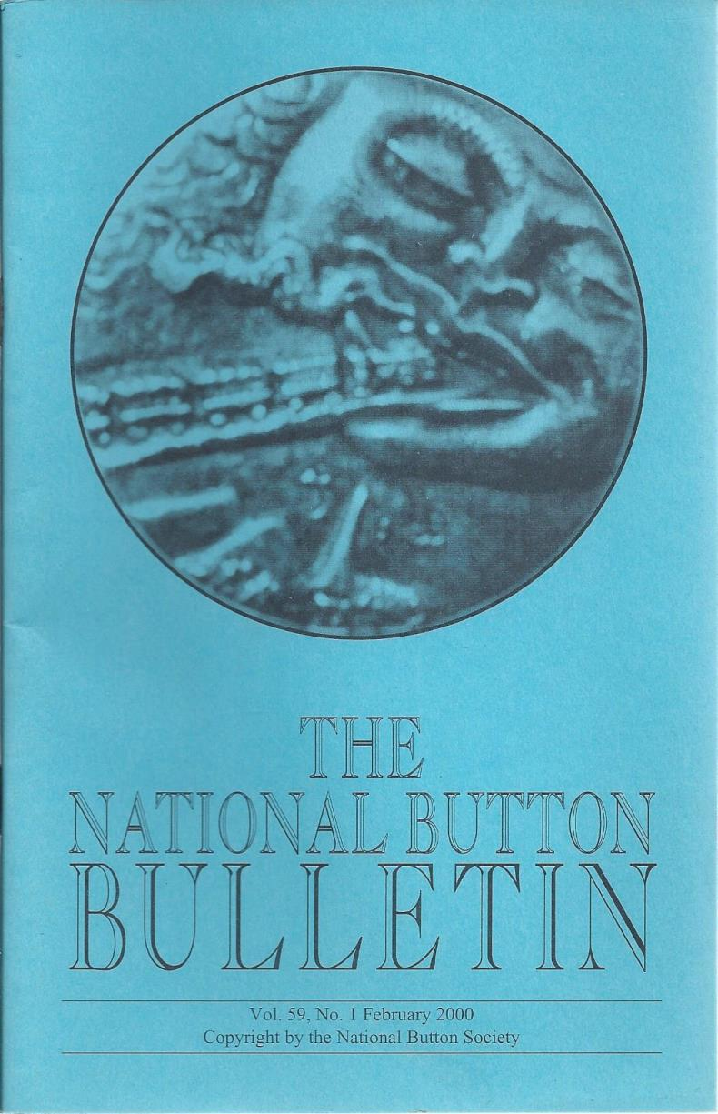 The National Button Bulletin Magazine: vol.59, no.1 (February, 2000), National Button Society