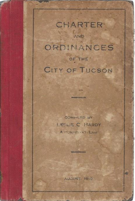 Charter and Ordinances of the City of Tuscon, Hardy, Leslie C.