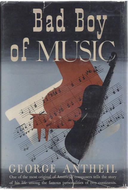 Bad Boy of Music, Antheil, George