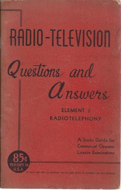 Radio - Television, Questions and Answers: Element 3, Radiotelephony, Editors and Engineers