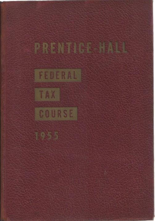 1956 Federal Tax Course, William Connelly; Robert Mitchell